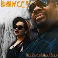 Cover Lumidee vs. Fatman Scoop - Dance! [2013]